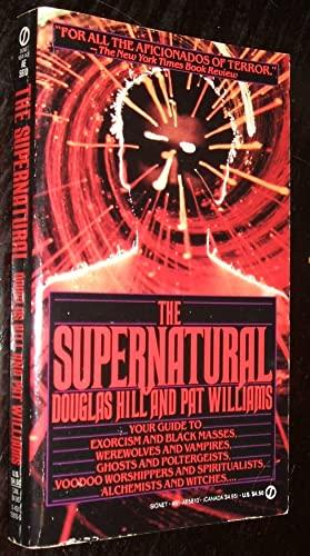 The Supernatural: Hill, Douglas, Williams, Patrick