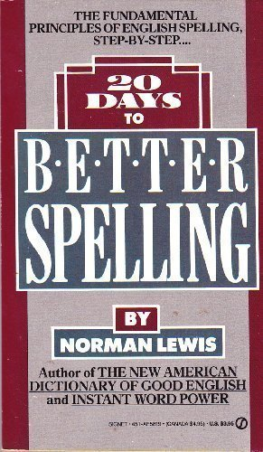 9780451158192: 20 Days to Better Spelling (Signet)