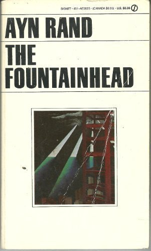 The Fountainhead [A Signet Book]