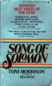 song of solomon toni morrison essay Introduction personal freedom is described as the aptitude to ignore familial and societal influences in order to find the actual sense of self.