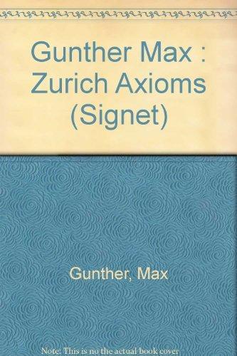 9780451158390: Gunther Max : Zurich Axioms (Signet)