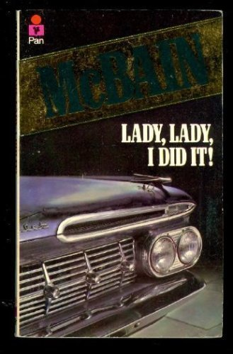 9780451158413: Lady, Lady, I Did It! (87th Precinct Mystery)