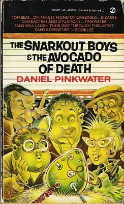9780451158529: The Snarkout Boys and the Avocado of Death (Signet)