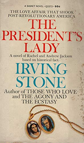 The President's Lady (Signet): Stone, Irving