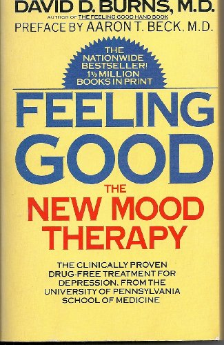 9780451158871: Burns David D. : Feeling Good: the New Mood Therapy