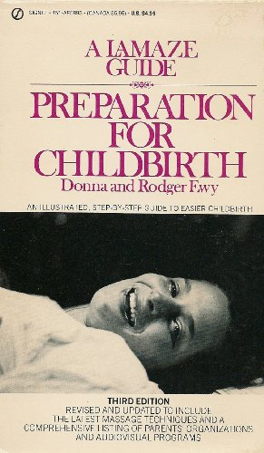 9780451158932: Preparation for Childbirth: A Lamaze Guide (Signet)