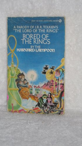 9780451159021: Bored of the Rings: A Parody of J. R. R. Tolkien's Lord of the Rings (Signet)