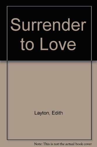Surrender to Love (0451159128) by Edith Layton
