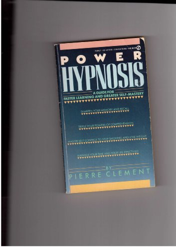 Power Hypnosis: A Guide for Faster Learning: Clement, Pierre