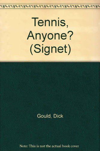 9780451159281: Gould Dick : Tennis, Anyone? (Revised Edn) (Signet)