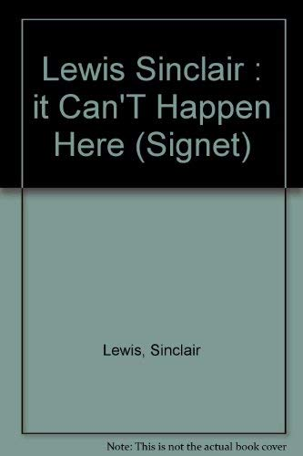 9780451159366: It Can't Happen Here
