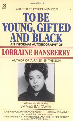 9780451159526: To Be Young, Gifted and Black: An Informal Autobiography (Signet)