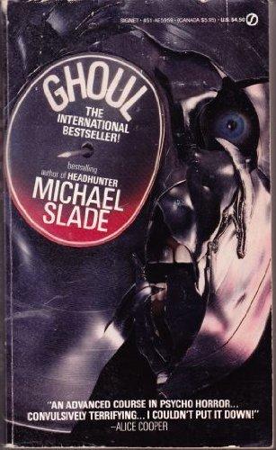 Ghoul (Onyx): Slade, Michael