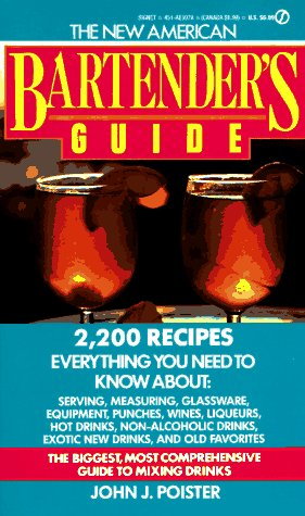 9780451159786: The New American Bartender's Guide (Signet)