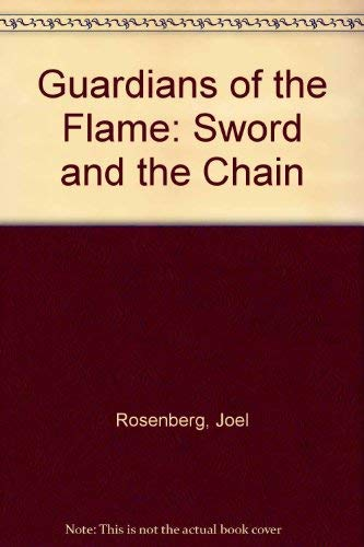 9780451159823: The Sword and the Chain (Guardians of the Flame)