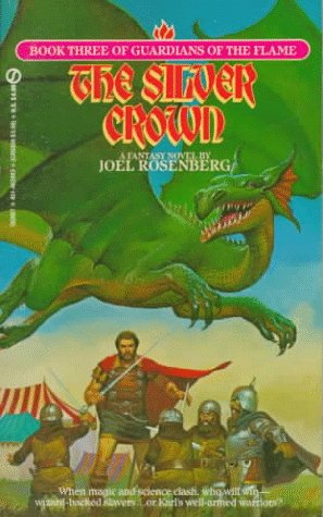 9780451159830: The Silver Crown (Guardians of the Flame)
