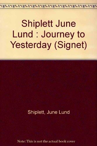 9780451159854: Journey to Yesterday (Signet)