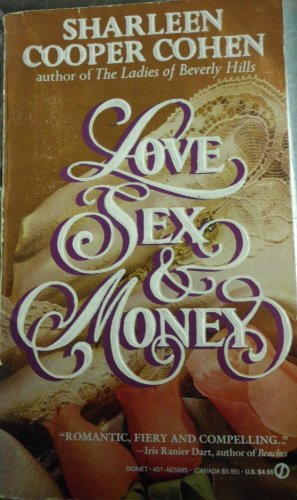 Love, Sex, and Money (Signet) by Cohen, Sharleen Cooper: Sharleen Cooper Cohen