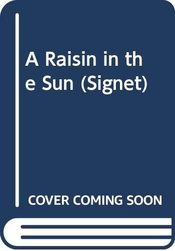 9780451160348: Hansberry Lorraine : Raisin in the Sun (Signet)