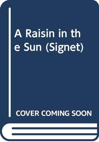 9780451160348: A Raisin in the Sun (Signet)