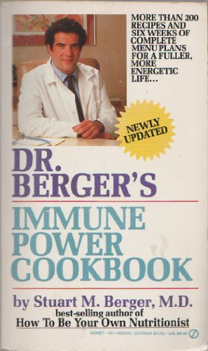 9780451160485: Dr. Berger's Immune Power Cookbook