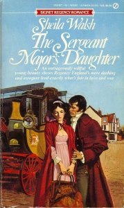 9780451160614: The Sergeant Major's Daughter (Signet)