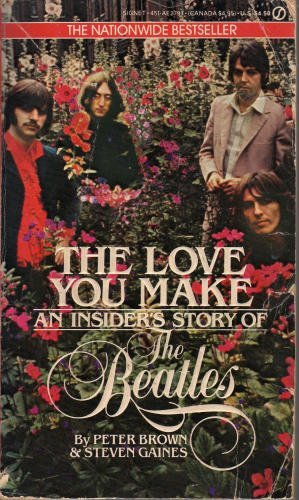 The Love You Make (Signet): Peter Brown
