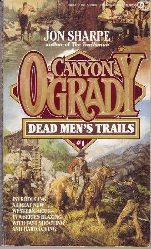 9780451160683: Dead Men's Trails (Canyon O'Grady)