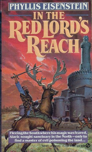 In the Red Lord's Reach (Tales of Alaric the Minstrel): Eisenstein, Phyllis