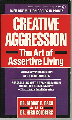 Creative Aggression (Signet): Bach, George, Goldberg,