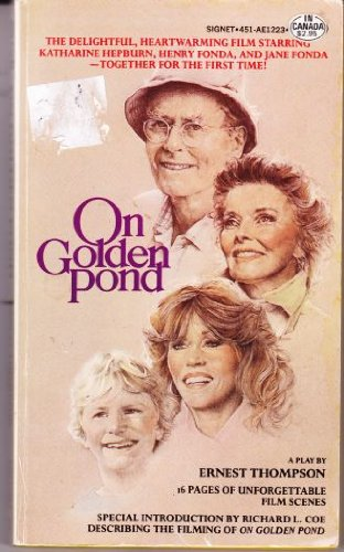 On Golden Pond: A Play: Ernest Thompson