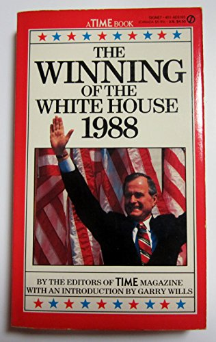 9780451161659: The Winning of the White House