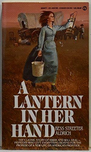 9780451161680: Aldrich Bess S. : Lantern in Her Hand (Signet)