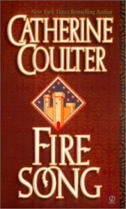 Fire Song (Song Novels): Catherine Coulter