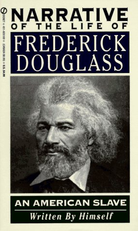 Narrative of the Life of Frederick Douglass (Signet): Douglass, Frederick