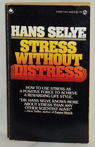9780451161925: Stress without Distress (Signet)