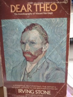 Dear Theo: The Autobiography of Vincent Van Gogh.