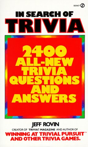 9780451162502: In Search of Trivia: 2400 All-New Trivia Questions and Answers