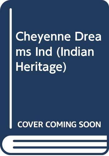 9780451162571: Cheyenne Dreams Ind (Indian Heritage)