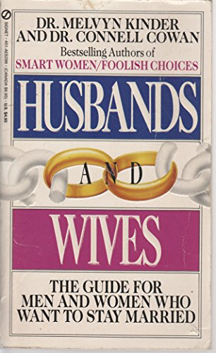 Husbands and Wives : Exploding Marital Myths - Deepening Love and Desire