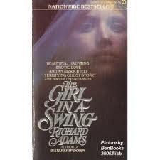 9780451163066: Adams Richard : Girl in A Swing (Film Tie-in) (Signet)