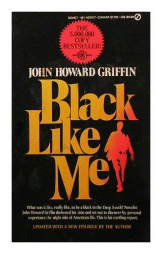 9780451163172: Black Like Me: Updated