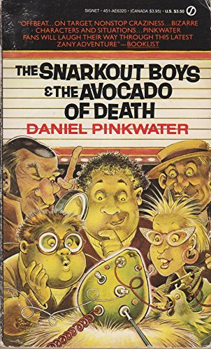 9780451163202: The Snarkout Boys and the Avocado of Death (Signet)