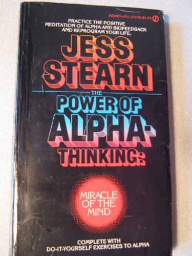 The Power of Alpha Thinking (Signet): Stearn, Jess
