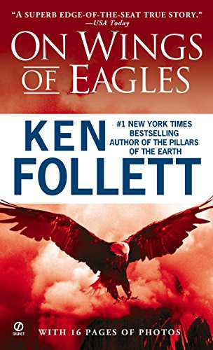 9780451163530: On Wings of Eagles: The Inspiring True Story of One Man's Patriotic Spirit--and His Heroic Mission to Save His Countrymen