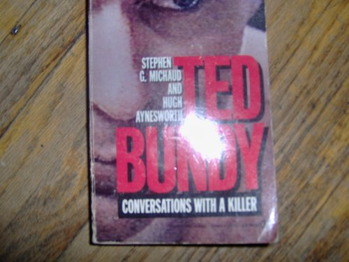 9780451163554: Ted Bundy: Conversations with a Killer (Signet)