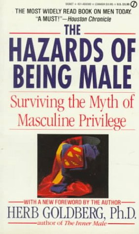 9780451163899: Hazards of Being Male: Surviving the Myth of Masculine Privilege