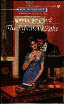 9780451164032: The Infamous Rake (Regency Romance)