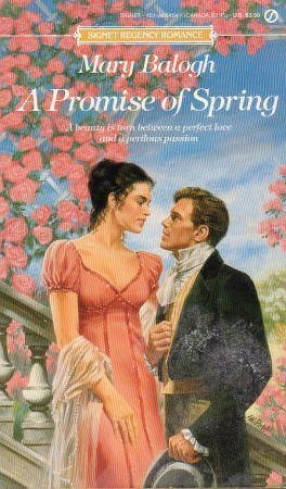 A Promise of Spring: Balogh, Mary