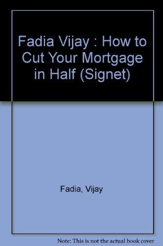 9780451164124: How to Cut Your Mortgage in Half (Signet)